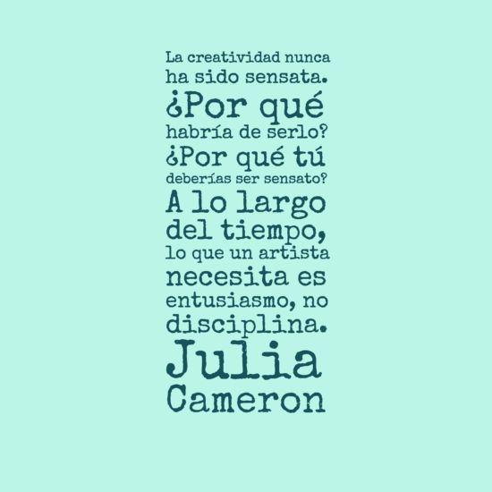 Frases creatividad Julia Cameron