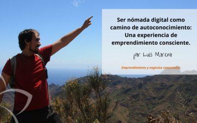 Ser nómada digital como camino de autoconocimiento: Una experiencia de emprendimiento consciente.
